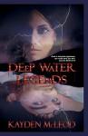 Deep Water Legends - Kayden McLeod