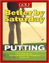 Better by Saturday: Putting - Greg Midland, Dave Allen, Kevin Cook, Dave Allan, Golf Magazine