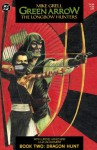Green Arrow: The Longbow Hunters #2 - Mike Grell, Lurene Haines