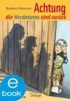 Achtung, die Herdmanns sind zurück (German Edition) - Barbara Robinson, Andreas Steinhöfel, Isabel Kreitz