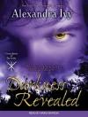 Darkness Revealed - Alexandra Ivy, Arika Rapson