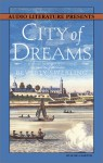 City of Dreams: A Novel of Nieuw Amsterdam and Early Manhattan (Audio) - Beverly Swerling
