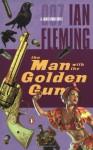 Man W/Golden Gun - Ian Fleming