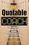 The Quotable Coach - Thom Loverro