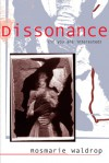 Dissonance (if you are interested) - Rosmarie Waldrop