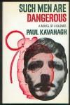 Such men are dangerous - Lawrence Block, Paul Kavanagh