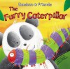 The Furry Caterpillar (Bamboo And Friends) (Bamboo And Friends) - Felicia Law