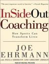 Insideout Coaching: How Sports Can Transform Lives - Joe Ehrmann, Gregory Jordan, Michael Prichard, Paula Ehrmann
