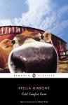 Cold Comfort Farm - Stella Gibbons