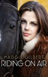 Riding On Air - Maggie Gilbert
