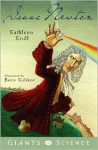 Isaac Newton (Giants of Science, 2) - Kathleen Krull, Boris Kulikov