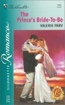 The Prince's Bride-To-Be (Carramer Crown, #2) - Valerie Parv