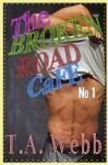 The Broken Road Cafe (The Broken Road Cafe #1) - T.A. Webb