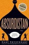 Absurdistan - Gary Shteyngart
