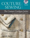 Couture Sewing: The Couture Cardigan Jacket: Sewing secrets from a Chanel collector - Claire B. Shaeffer