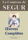 La comtesse de Ségur : Oeuvres complètes - 31 titres (Version non censurée, annotée, illustrée) - Comtesse de Ségur, Arvensa Editions, '