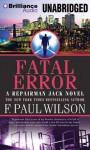Fatal Error - F. Paul Wilson, Christopher Price