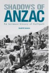 Shadows of Anzac: An intimate history of Gallipoli - David Cameron