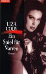 Ein Spiel Für Narren Roman - Liza Cody