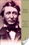 Walden and Other Writings Walden and Other Writings - Henry David Thoreau