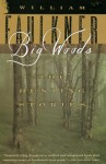 Big Woods: The Hunting Stories - William Faulkner