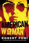 American Woman - Robert Pobi