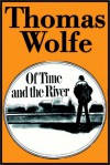 Of Time And The River Part 1 Of 2 - Thomas Wolfe