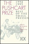 Pushcart Prize XIX: Best of the Small Presses, 1994-95 Ed. - Bill Henderson, David St. John, Anthony Brandt