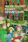 All-of-a-Kind Family Downtown - Sydney Taylor