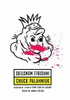 Invisible Monsters [With Earbuds] - Chuck Palahniuk, Anna Fields