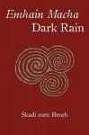 Emhain Macha Dark Rain: 93 Poems - Skadi meic Beorh