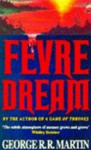 Fevre Dream - George R.R. Martin