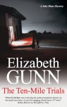 The Ten-Mile Trials - Elizabeth Gunn