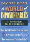 A World of Imponderables (Imponderables Series) - David Feldman