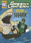 Fear the Shark (Dc Super Heroes (Dc Super Villains)) - Laurie Sutton, Dan Schoening