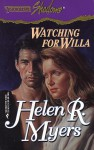 Watching for Willa - Helen R. Myers