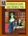 Mathematicians Are People, Too: Stories from the Lives of Great Mathematicians - Dale Seymour Publications