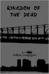 Kingdom of the Dead - Anthony Giangregorio
