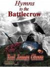 Hymns to the Battlecrow - Teel James Glenn