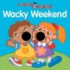 Funny Fingers: Wacky Weekend - Mark Shulman, Jenny B. Harris, Jenny B Harris