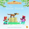 The Snow Storm - Heather Amery, Stephen Cartwright