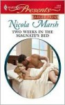 Two Weeks in the Magnate's Bed - Nicola Marsh