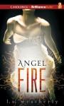 Angel Fire (Angel Trilogy, #2) - L.A. Weatherly