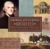 Thomas Jefferson: Architect: The Interactive Portfolio - Chuck Wills