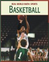 Basketball (21st Century Skills Library: Real World Math) - Cecilia Minden