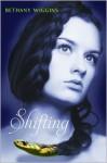 Shifting - Bethany Wiggins