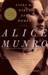 Lives of Girls and Women: A Novel (Vintage Contemporaries) - Alice Munro