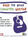 Easy to Play Country Guitar - William Bay, Roger Filiberto, Tommy Flint