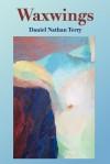 Waxwings - Daniel Nathan Terry