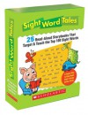 Sight Word Tales: 25 Read-Aloud Storybooks That Target & Teach the Top 100 Sight Words - Liza Charlesworth, Pamela Chanko, Jane Quinn, Marianne Flemming, Mickey Daniels